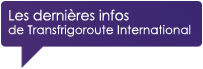 Informations Transfrigoroute International